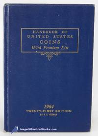 Blue Book of United States Coins: 1964 Handbook of United States Coins  with Premium List...