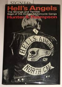 HELL'S ANGELS. The Strange and Terrible Saga of the Outlaw Motorcycle Gangs