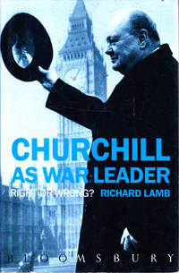 image of Churchill as War Leader: Right or wrong?