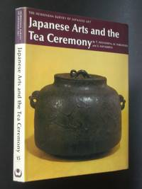 Japanese Arts and the Tea Ceremony by  S. Hayashiya  M. Nakamura - First Edition - 1974 - from Bookworks (SKU: t0675)