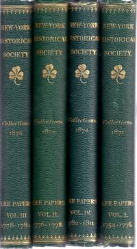 COLLECTIONS OF THE NEW-YORK HISTORICAL SOCIETY.[THE LEE PAPERS] 4 VOLS