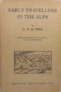 EARLY TRAVELLERS IN THE ALPS