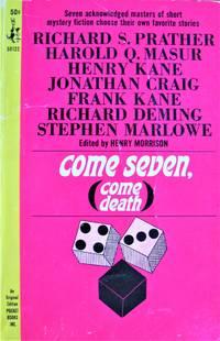 Come Seven, Come Death