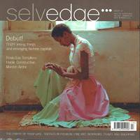 image of Selvedge Magazine : Issue 17 : The Debut Issue