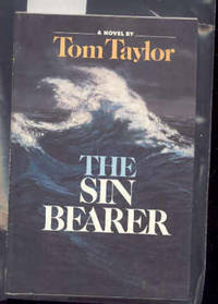 THE SIN BEARER by  Tom Taylor  - Hardcover  - from poor mans books (SKU: 7643)