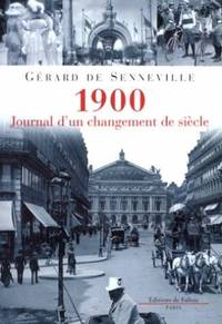 1900: journal d'un changement de siècle