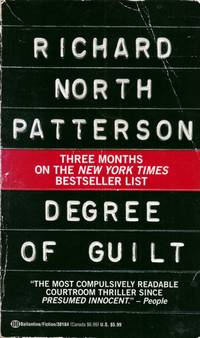 Degree of Guilt by Patterson, Richard North - 1993-12-04