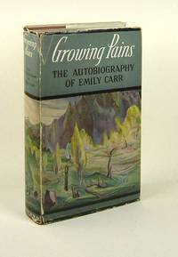 image of GROWING PAINS. The Autobiography of Emily Carr