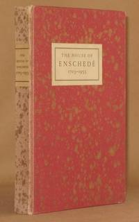 THE HOUSE OF ENSCHEDE 1703-1953