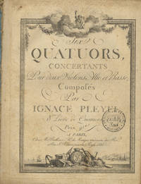 [B. 359-364]. Six Quatuors Concertants Pour deux Violons Alto et Basse... 8me Livre de Quatuors. Prix 9 livres. [Parts]