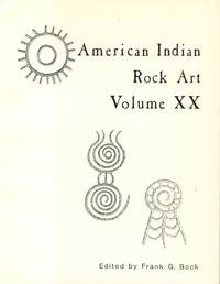 American Indian Rock Art Volume XX