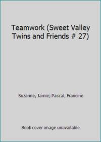 image of Teamwork (Sweet Valley Twins and Friends # 27)