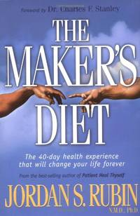 image of The Maker's Diet: The 40 Day Health Experience That Will Change Your Life Forever