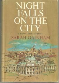 NIGHT FALLS ON THE CITY A Novel of Vienna