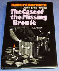 The Case of the Missing Bronte (signed 1st)