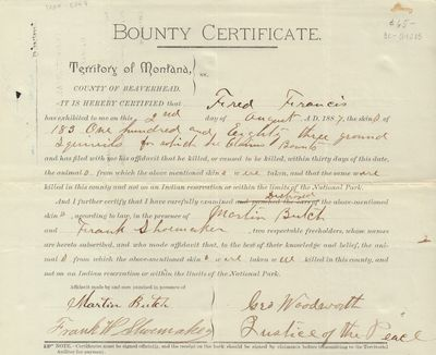 1887. Ephemera. A bounty certificate filed by Fred Francis in the county of Beaverhead, Territory of...
