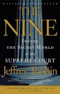 The Nine : Inside the Secret World of the Supreme Court