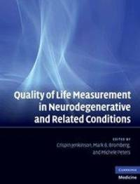 Quality of Life Measurement in Neurodegenerative and Related Conditions (Cambridge Medicine (Hardcover)) by Cambridge University Press - 2011-03-14
