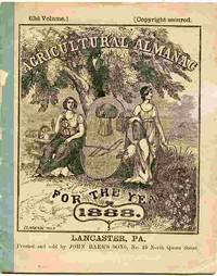 image of Agricultural Almanac, For The Year Of Our Lord 1888... Arranged After  The System Of The German Calendars...