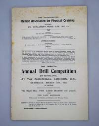 The Twelfth Annual Drill Competition for Working Girls, at the Guildhall, London E. C. Saturday, March 17th 1923 at 2.30 p.m.