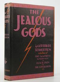 The Jealous Gods:; A Processional Novel of the Fifth Centuury, B.C. (Concerning One Alcibiades)