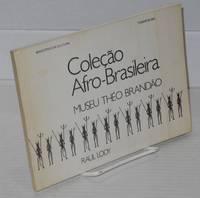 Coleção Afro-Brasileira; Museu Théo Brandão