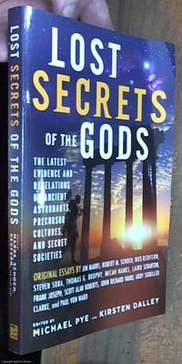image of Lost Secrets of the Gods: The Latest Evidence and Revelations on Ancient Astronauts, Precursor Cultures, and Secret Societies