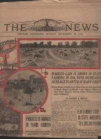 Agriculture, Horticulture, Live Stock, Mining and Oil Section: the Rocky  Mountain News Sunday, Dec. 28, 1924