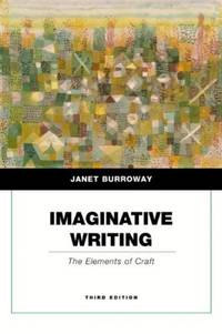 Imaginative Writing: The Elements of Craft (Penguin Academics Series) (3rd Edition)