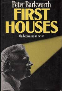 First Houses: On Becoming an Actor
