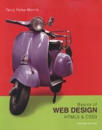 Basics of Web Design : HTML5 and CSS3