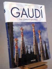 Gaudi: 1852-1926 Antoni Gaudi i Cornet - A Life Devoted to Architecture
