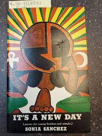 IT'S A NEW DAY (POEMS FOR YOUNG BRUTHAS AND SISTUHS) [SIGNED]