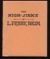 The High-Jinks of L. Frank BAum.