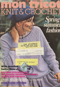 MON TRICOT KNIT & CROCHET : SPRING-SUMMER FASHION ; April 1979 (Issue MD-63)
