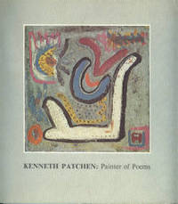 Kenneth Patchen: Painter Of Poems