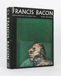 Francis Bacon. Introduction by John Rothenstein. Catalogue Raisonne and Documentation by Ronald...