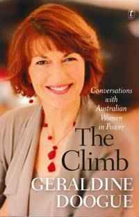 The Climb: Conversations With Australian Women In Power [Signed Copy]