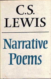 Narrative Poems. by  edited by Walter Hooper:  C. S. - First Edition. 8vo. 178pp. Black cloth. Fine in slightly tanned - from Ian McKelvie Bookseller (SKU: 13049)