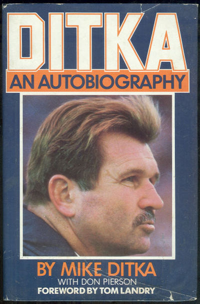 DITKA An Autobiography, Ditka, Mike