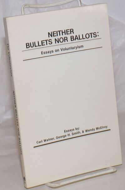 Baltimore, MD: Pine Tree Press Publication for the Voluntaryists, 1983. Paperback. 109p., wraps, 5.2...