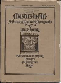 Masters In Art, A Series Of Illustrated Monographs, June 1903: Gerard Dou  Part 42, Volume 4