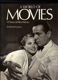 A WORLD OF MOVIES ~70 Years of Film History