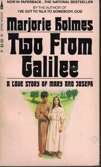 image of Two From Galilee A Love Story of Mary and Joseph