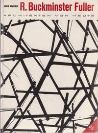 R. Buckminster Fuller, Architekten Von Heute