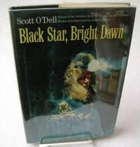 BLACK STAR, BRIGHT DAWN.