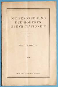 A group of three offprints by PAVLOV on physiology and neurology