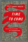 image of TIME TO COME: SCIENCE-FICTION STORIES OF TOMORROW