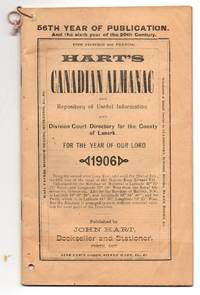 Hart's Canadian Almanac and Repository of Useful Information and Division Court directory for the County of Lanark for the Year of Our Lord 1906