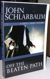 Off The Beaten Path:  A Steve Cassidy Mystery